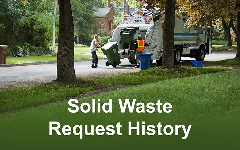Solid Waste Request History