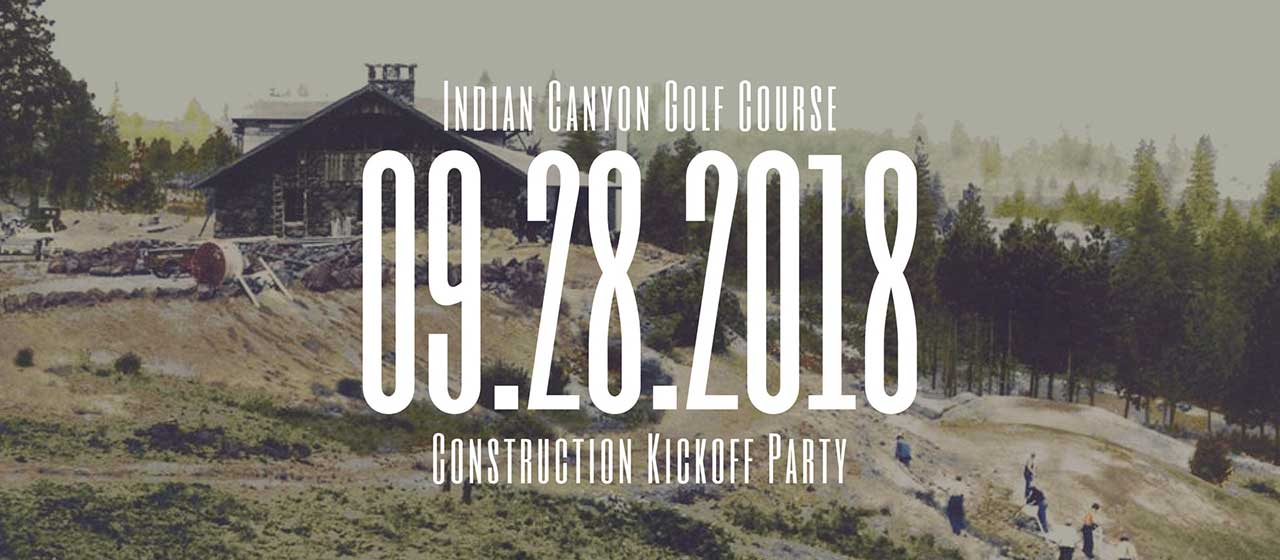 Indian Canyon Construction Kickoff Party