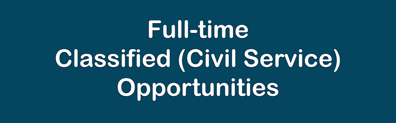 Full-time Classified Opportunities
