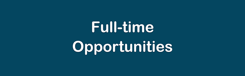 Full-time Opportunities