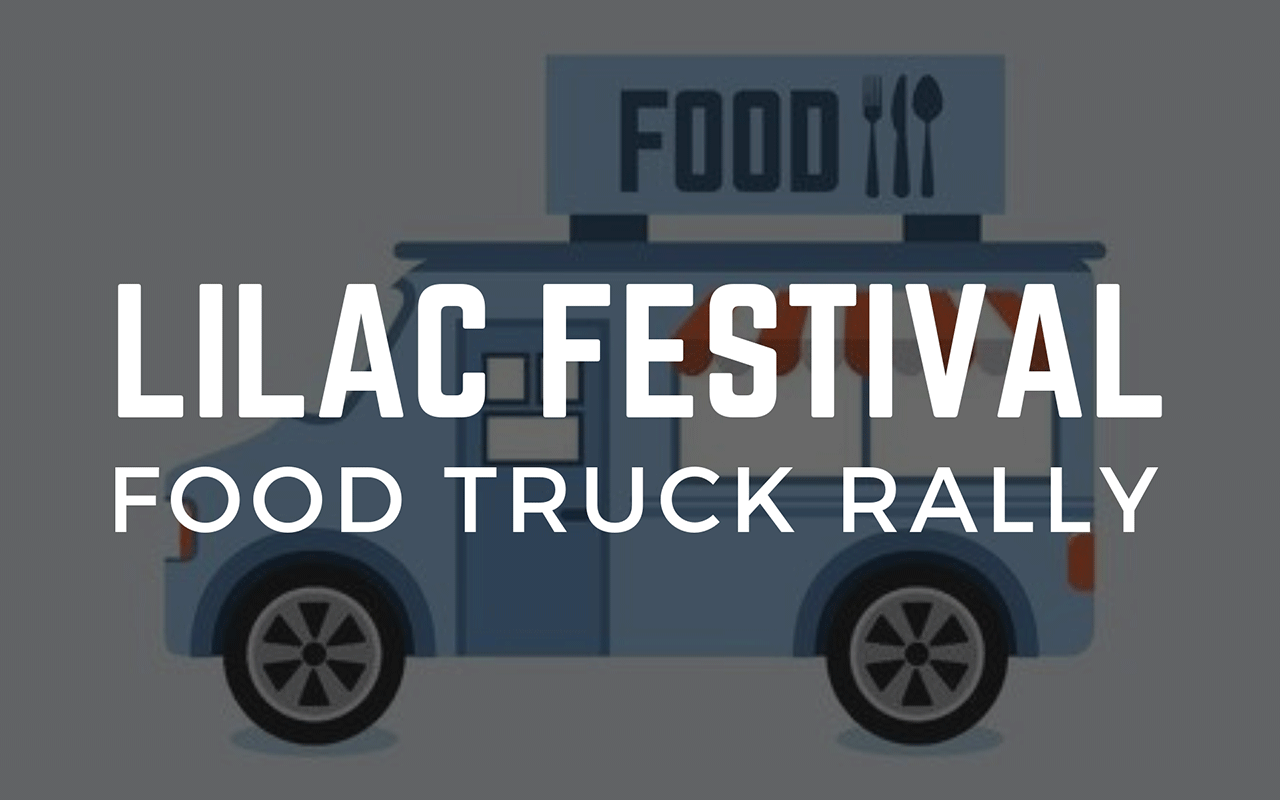 Lilac Festival Food Truck Rally