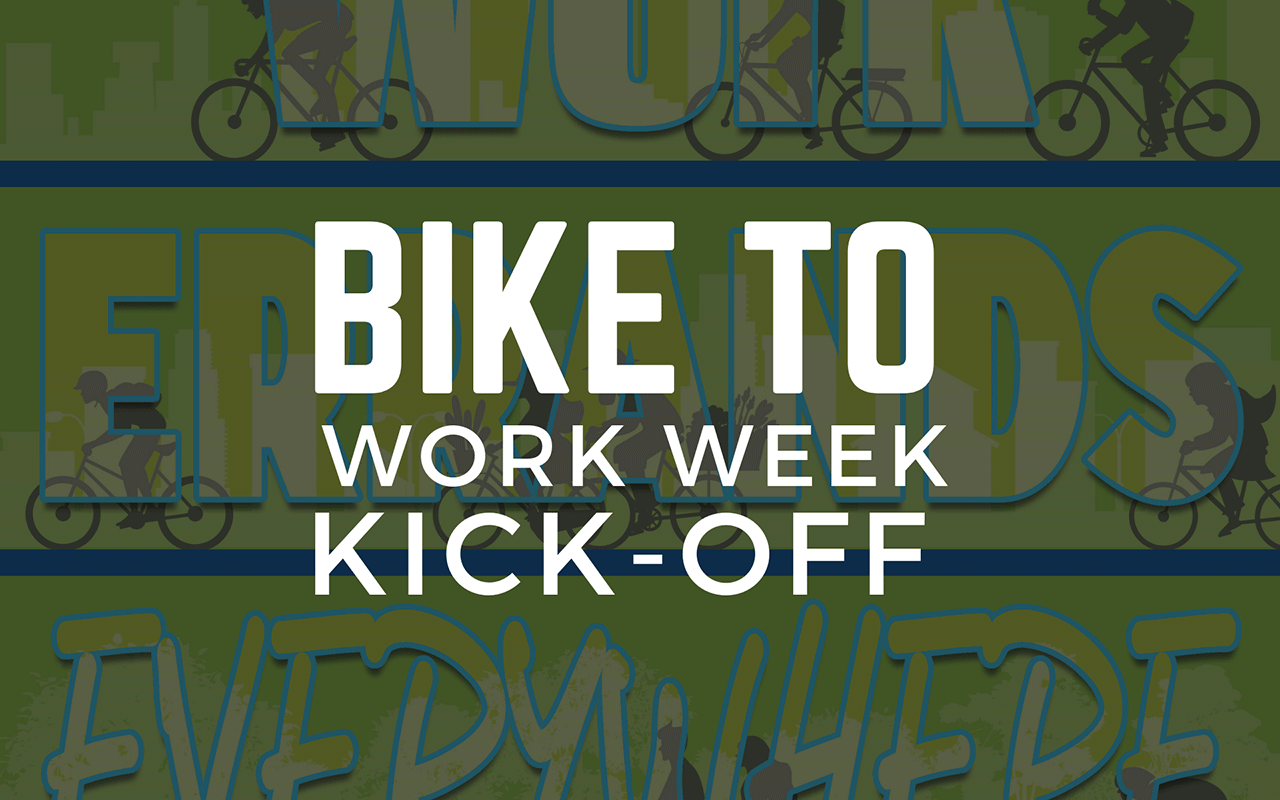 Bike to Work Week Kick-Off