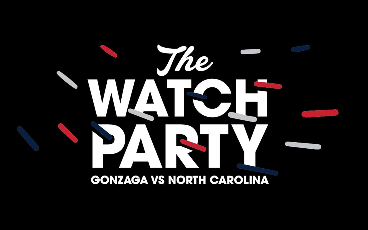 The Watch Party: Gonzaga vs North Carolina